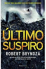 Último suspiro (Serie Erika Foster 4) (Thriller y suspense) (Spanish Edition) eBook Kindle
