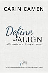 Define and Align: Affirmations of Empowerment (The Ember Within) Kindle Edition