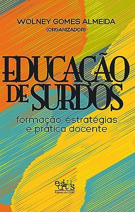 Educação de surdos: formação, estratégias e prática docente