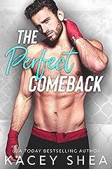 The Perfect Comeback Kindle Edition