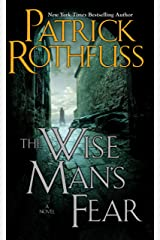 The Wise Man's Fear (The Kingkiller Chronicle, Book 2) Kindle Edition