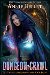 Dungeon Crawl (The Twenty-Sided Sorceress Book 8) Kindle Edition