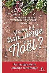 Y aura-t-il trop de neige à Noël ? (POCHE) Format Kindle