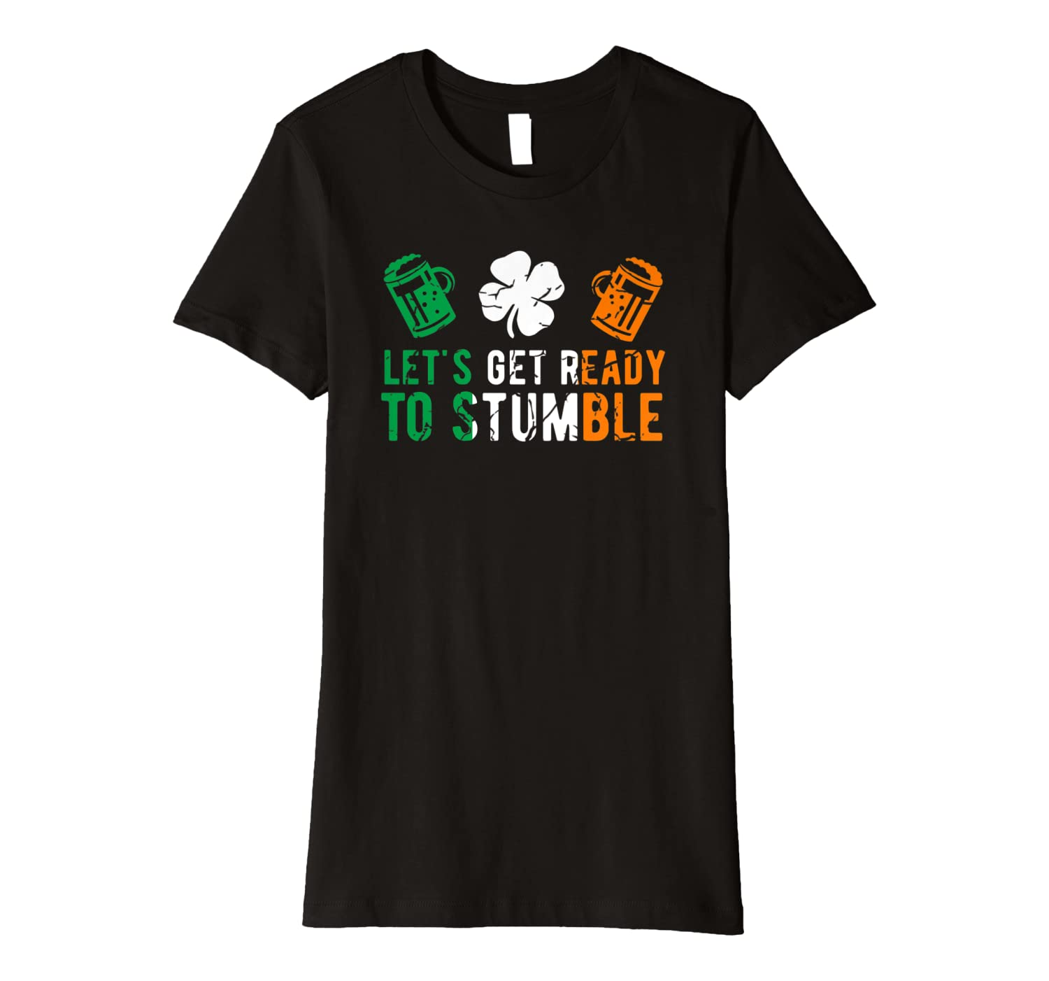 Let's Get Ready To Stumble Funny St Patrick's Day Irish Flag Premium T-Shirt-Colonhue