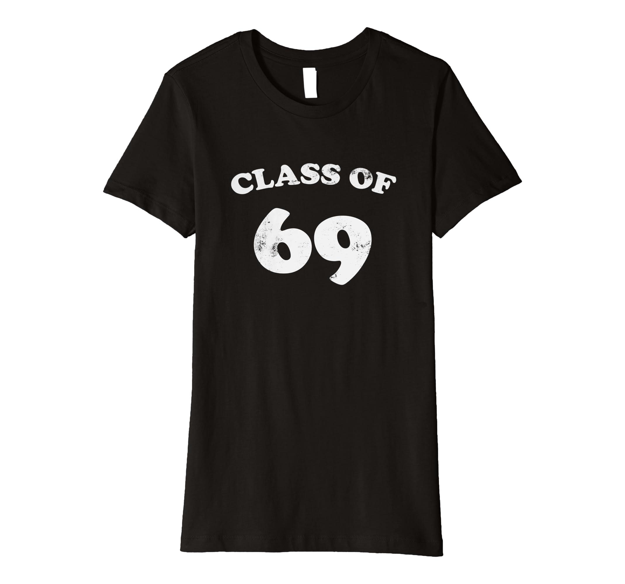 8f80bc3a98e6c Amazon.com: Class of 69 T-Shirt 1969 Class Reunion Shirt Vintage ...