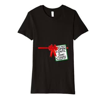 ea2a9cf0eded4 Image Unavailable. Image not available for. Color: Womens Don't open until  2019 Pregnancy announcement Shirt Christmas