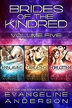Brides of the Kindred Box Set: Volume 5: (Enslaved, Targeted, Forgotten)