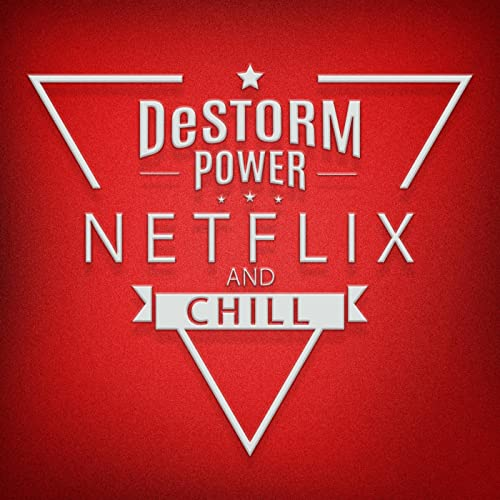 Netflix and Chill [Explicit] de Destorm Power en Amazon ...