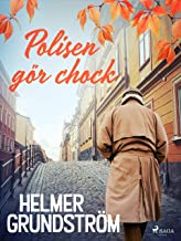 Polisen gör chock (Swedish Edition)