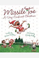 Missile Toe: A Very Confused Christmas Kindle Edition