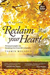 Reclaim Your Heart: Personal insights on breaking free from life's shackles Kindle Edition