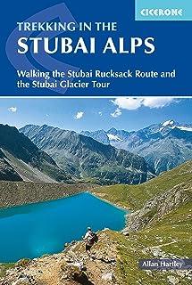Trekking in the Stubai Alps 3/e: Stubai Rucksack Route and Glacier Tour