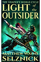 Light of the Outsider: A Literary Low Fantasy Crime Thriller (The Shaper's World Cycle Book 1) Kindle Edition