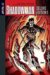 Shadowman Deluxe Edition Vol. 1 (Shadowman (2012- )) Kindle Edition