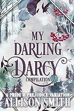 My Darling Darcy: A Pride and Prejudice Variation Compilation