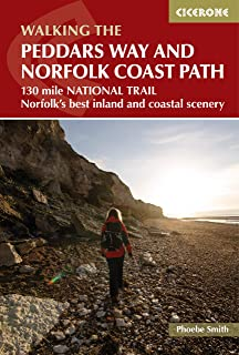 The Peddars Way and Norfolk Coast Path 2/e: 130-mile national trail - Norfolk's best inland and coastal scenery