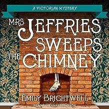 Mrs. Jeffries Sweeps the Chimney: Mrs. Jeffries Series, Book 18