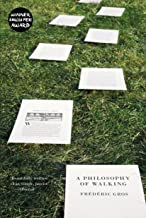 A Philosophy of Walking