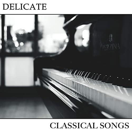 2018 Delicate Classical Songs by London Piano Consort, RPM