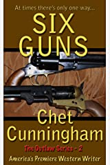 Six Guns (The Outlaws Series Book 2) Kindle Edition