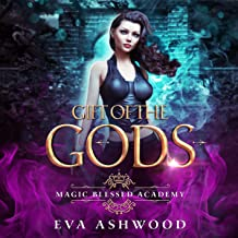 Gift of the Gods: Magic Blessed Academy, Book 1