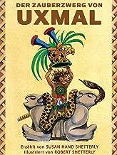 Der Zauberzwerg von Uxmal (German Edition)
