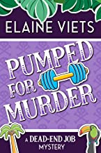 Pumped for Murder (A Dead-End Job Mystery Book 10)