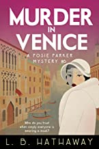 Murder in Venice: A Cozy Historical Murder Mystery (The Posie Parker Mystery Series Book 6)
