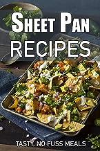 Sheet Pan Recipes: Tasty, No Fuss Meals