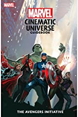 Marvel Cinematic Universe Guidebook: The Avengers Initiative Kindle Edition