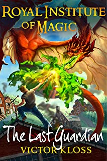 The Last Guardian (Royal Institute of Magic, Book 5)