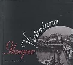 Glasgow Victoriana: Classic photographs