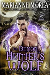 The Demon Hunter's Wolf: A Shifter Paranormal Romance - Howls Romance (Sentinel Brotherhood Book 2) Kindle Edition