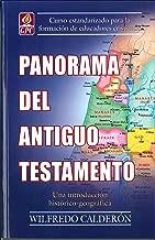 Panorama Del Antiguo Testamento: Un Estudio Historico-Geografico