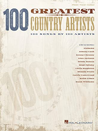100 Greatest Country Artists: 100 Songs by 100 Artists (English Edition)