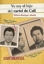 Yo soy el hijo del cartel de Cali (Spanish Edition)
