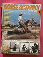 Horse Action! Magazine Collector Edition No.1 1979 (COVER PHOTO: DAVID SIMMONS. UTAH TRAINER JACK TEAGUE PUTS A GOOD SLIDING STOP ON THE PURE BREAD ARABIAN, EL ADVENTURE.)
