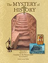 The Mystery of History, Volume I Quarter 2: Creation to the Resurrection
