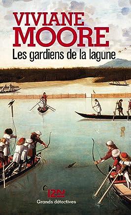Les gardiens de la lagune (Grands détectives t. 1) (French Edition)
