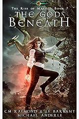 The Gods Beneath: Age Of Magic (The Rise of Magic Book 7) Kindle Edition