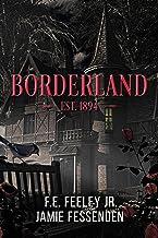 表紙: Borderland (English Edition) | F.E. Feeley Jr.