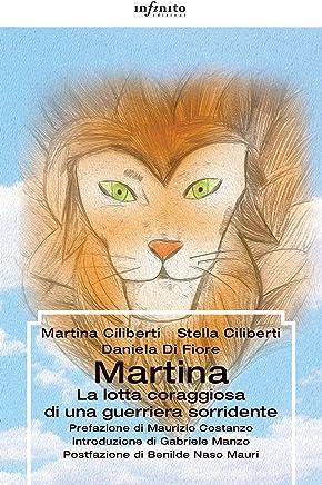 Martina: La lotta coraggiosa di una guerriera sorridente