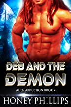 Deb and the Demon: A SciFi Alien Romance (Alien Abduction Book 4)