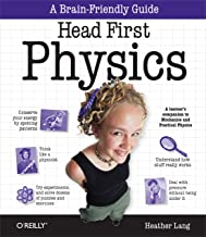 Head First Physics: A learner's companion to mechanics and practical physics (AP Physics B - Advanced Placement) (English Edition)
