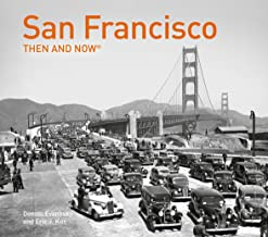 San Francisco Then and Now®: Compact Edition