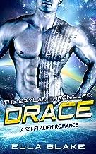 The Baylan Chronicles: DRACE: (An alien sci-fi romance)