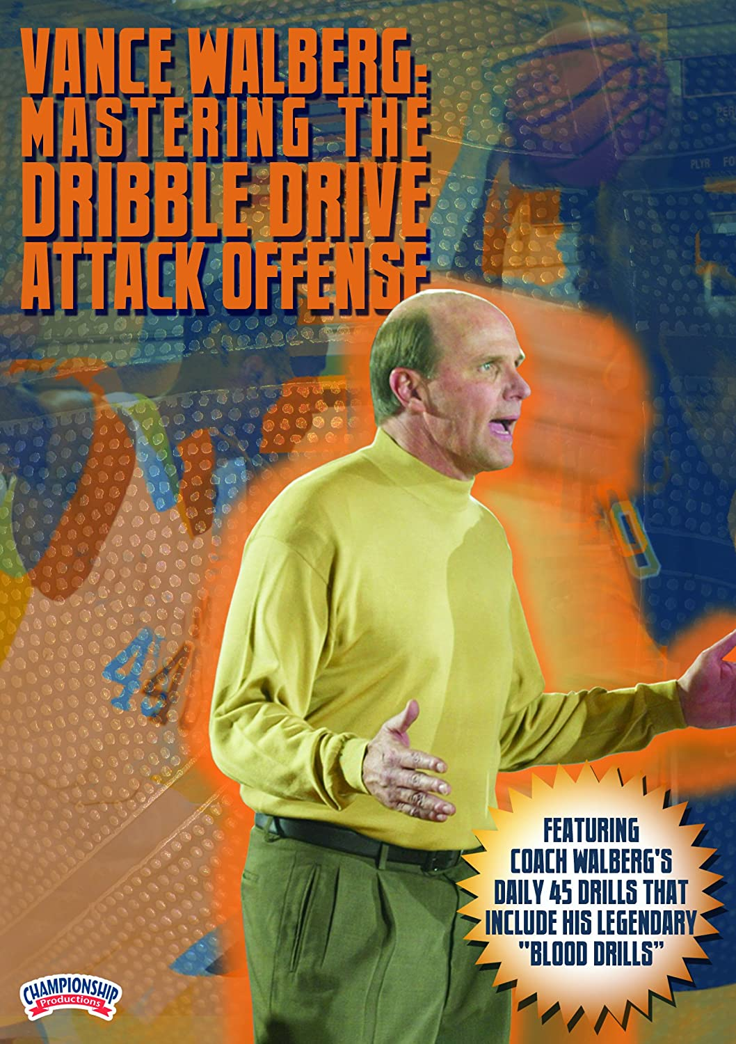Vance Walberg: Bargain Mastering the Drive Dribble Attack Offense Al sold out.
