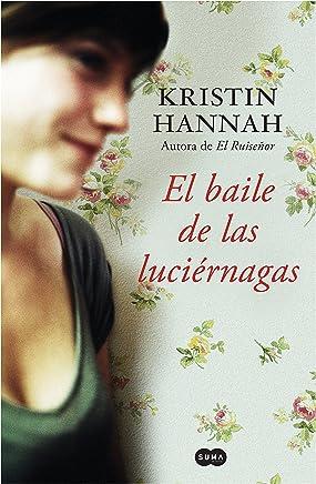 El baile de las luciérnagas (Spanish Edition)