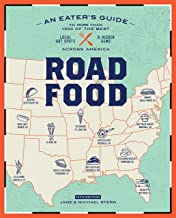 Roadfood, 10th Edition: An Eater's Guide to More Than 1,000 of the Best Local Hot Spots and Hidden Gems Across America (Ro...