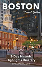 Boston Travel Guide (Unanchor) - 2-Day Historic Highlights Itinerary